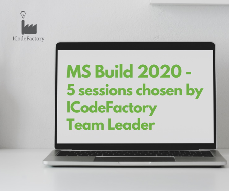 Microsoft, Build, ICodeFactory, Team Leader, 5 sessions