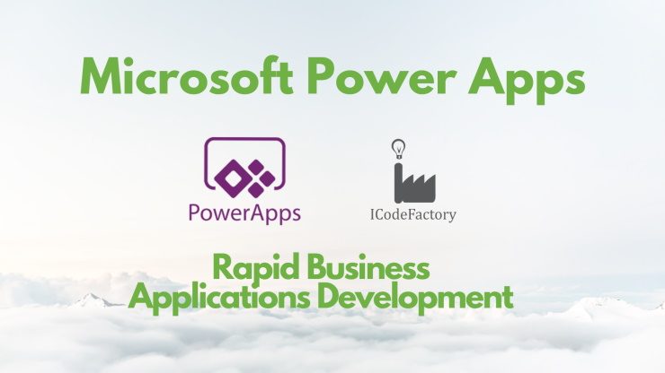 Microsoft PowerApp, ICodeFactory, Solutions, Custom software, Citizen Developers